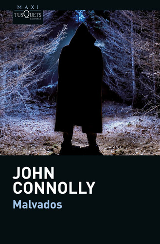 Imagen 1 de 3 de Malvados De John Connolly - Tusquets