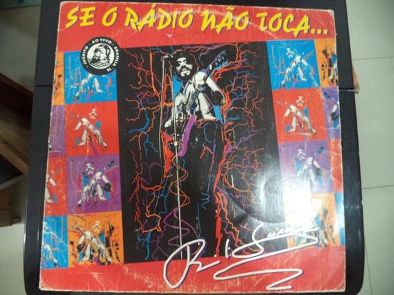 Lp Raul Seixas Se O Rádio Não Toca/raro