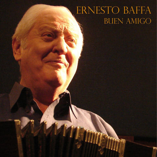Ernesto Baffa - Buen Amigo - Cd