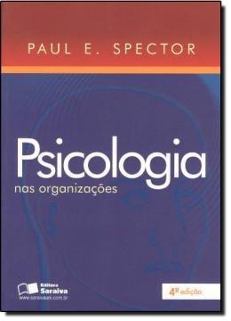 Psicologia Nas Organizacoes - 4ª Edicao