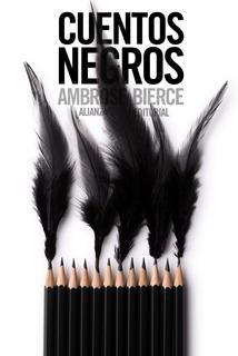 Cuentos Negros, Ambrose Bierce, Ed. Alianza