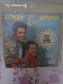 Vendo Disco De Vinil - Silveira E Barrinha -grandes Sucessos