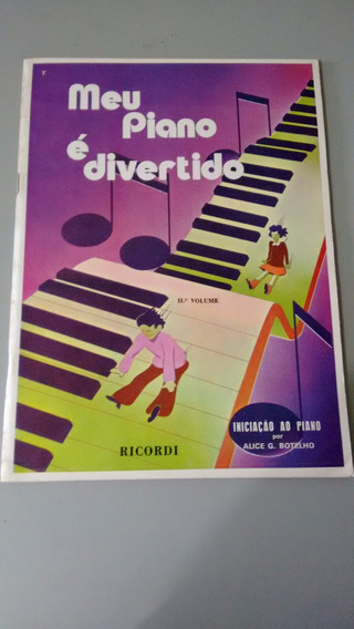 Livro Meu Piano É Divertido Volume 2 De Alice G. Botelho