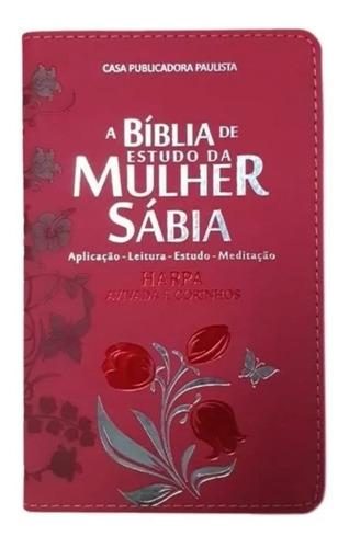A Bíblia Sagrada De Estudo Da Mulher Sábia Luxo Com Harpa