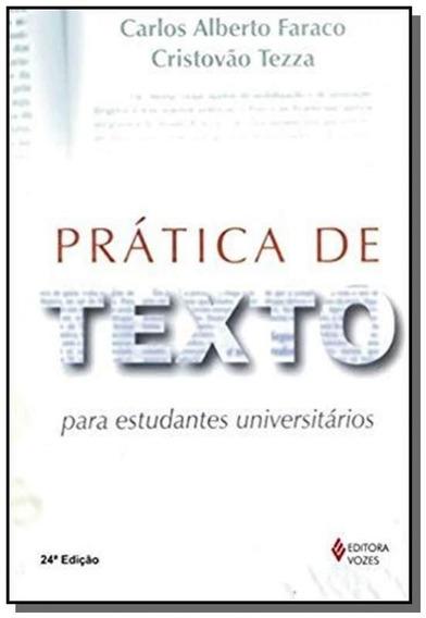 Pratica De Texto: Para Estudantes Universitarios