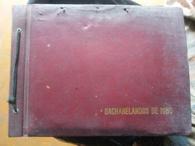 Album De Fotos Antigas 59/60 Formandos De Direito 60