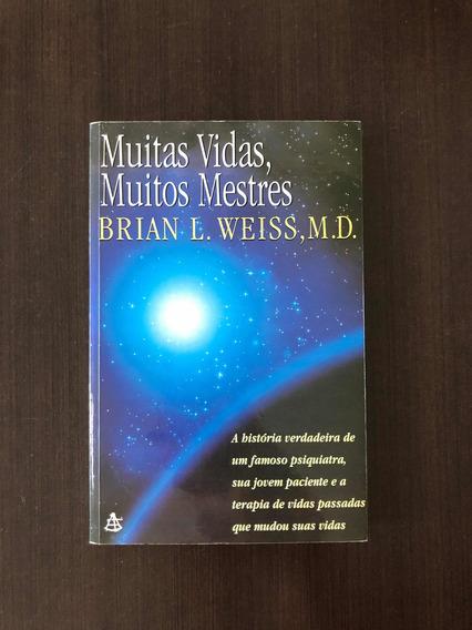 Muitas Vidas, Muitos Mestres De Brian L. Weiss, Livro Novo