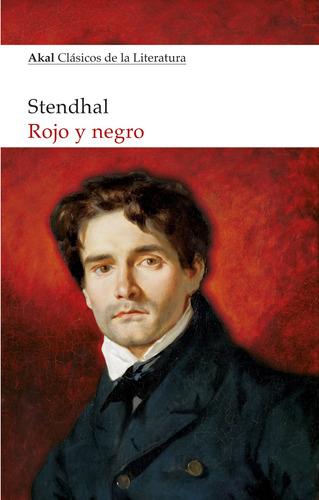 Rojo Y Negro, Stendhal, Akal