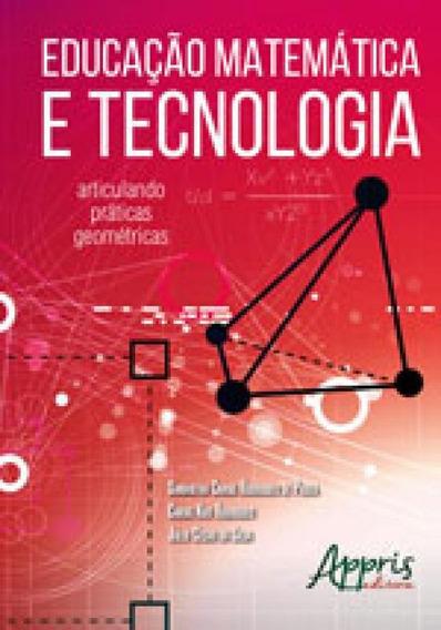 Educaçao Matematica E Tecnologia