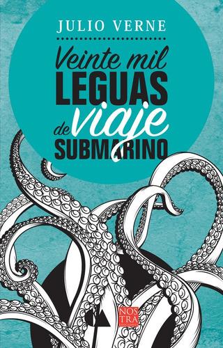 Veinte Mil Leguas De Viaje Submarino, Pasta Rústica.