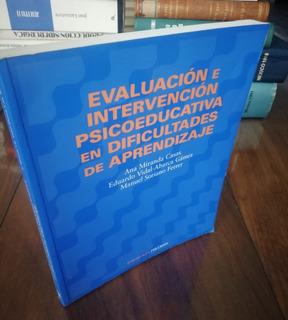Evaluación E Intervención Psicoeducativa En Dificultades De