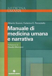 Manuale Di Medicina Umana E Narrativa : Federico E. Perozzi