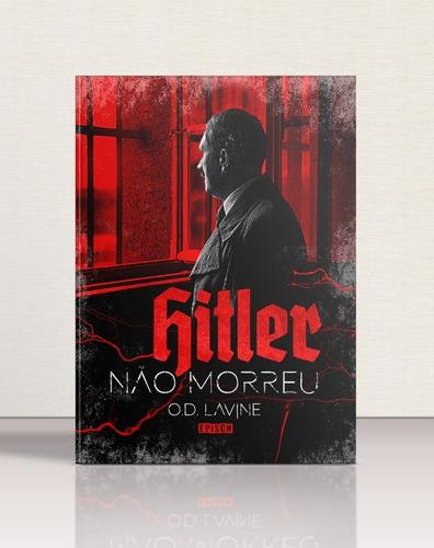 Hitler Não Morreu (livro, 1ª Edição)