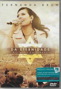 Dvd Fernanda Brum Da Eternidade Ao Vivo Em Israel Mk .biblos