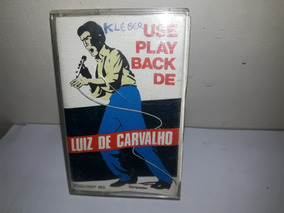 Fita K7 Luiz Carvalho Use Play Back
