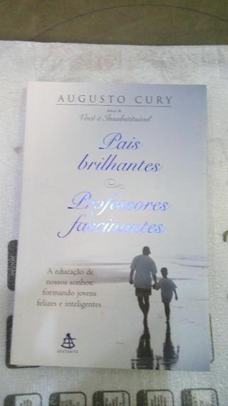 Livro: Pais Brilhantes , Professores Fascinantes.