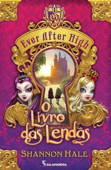 Ever After High - O Livro Das Lendas