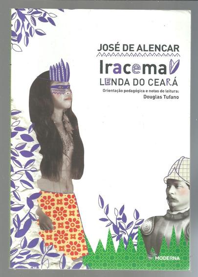 Iracema Lenda Do Ceara - José De Alencar - Ed 2015