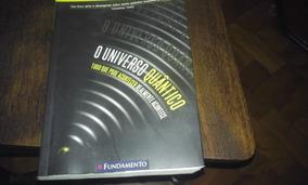 Livro - O Universo Quântico - Brian Cox E Jeff Forshaw