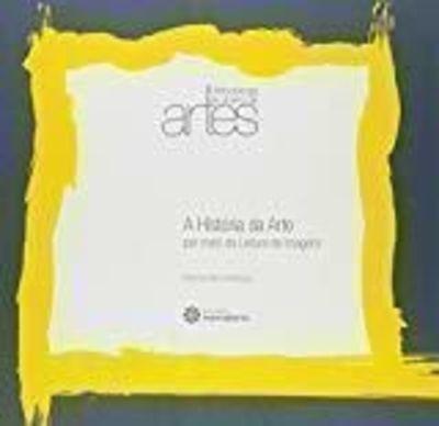 A Historia Da Arte Por Meio Da Leitura De Imagens