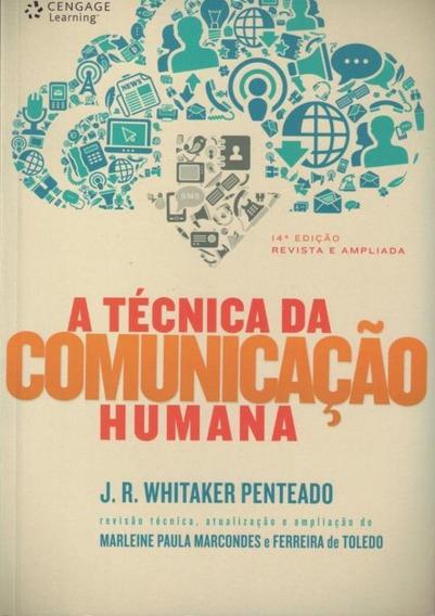 Tecnica Da Comunicacao Humana, A - 14ª Edicao Revista E Am