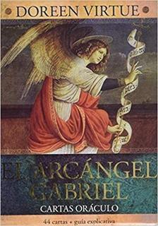 El Arcángel Gabriel. Cartas Oráculo - Doreen Virtue