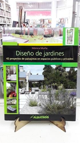 Diseño De Jardines Monica Muiña Albatros Paisajismo