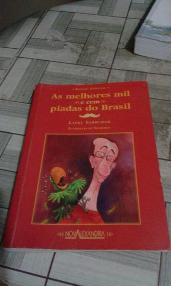 As Melhores 1100 Piadas Do Brasil