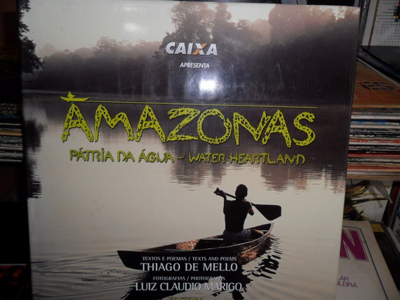 Livro Amazonas - Pátria Da Água