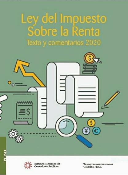 Ley Del Impuesto Sobre La Renta Texto Y Comentarios 2020