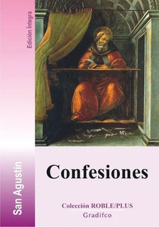 Confesiones - San Agustín - Edit. Gradifco