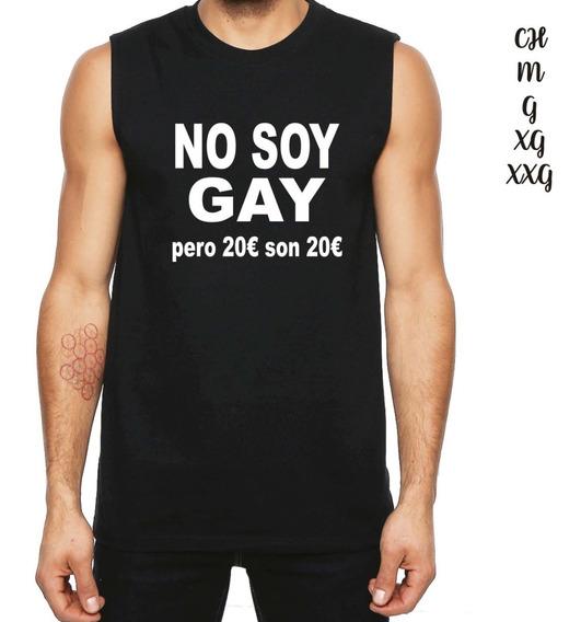Playera Sin Manga De No Soy Gay Pero 20 Son 20