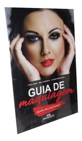Livro Guia Maquiagem Segredos Profissionais + Brinde