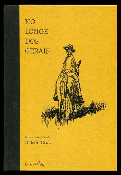No Longe Dos Gerais - Nelson Cruz - Frete Grátis - L.2817