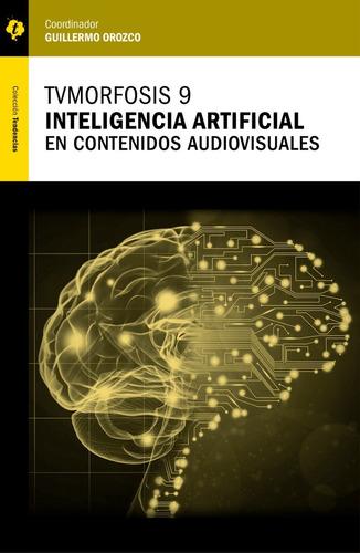 Libro Tvmorfosis 9. Inteligencia Artificial