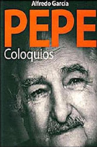 Imagen 1 de 2 de Pepe Coloquios - Alfredo García Con José Mujica