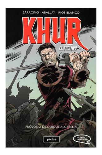 Imagen 1 de 4 de Khur El Fugitivo - Pictus - Luciano Saracino - Diego Aballay
