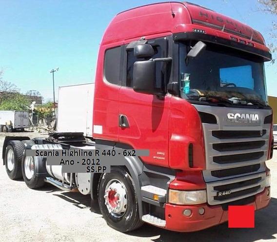 Scania Highline R 440 - 6x2 Ano 2012