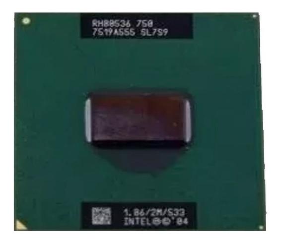 Processador Intel 1.86 2m 533 Pentium M 750 Sl7s9 Lenovo T43