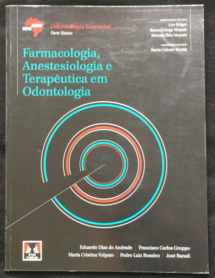 Farmacologia, Anestesiologia E Terapêutica Em Odontologia