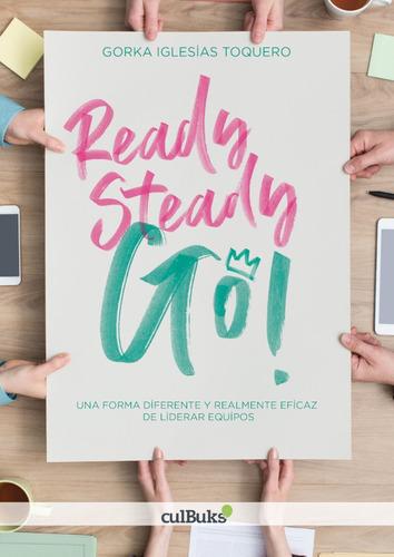 Ready, Steady, Go!, De Gorka Iglesias