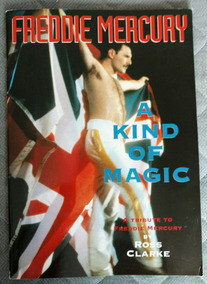 Livro Revista Freddie Mercury A Kind Of Magic