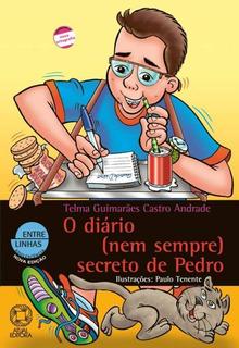 O Diario (nem Sempre) Secreto De Pedro - 25º Ed