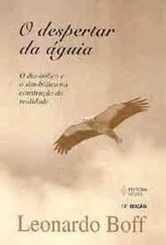 Despertar Da Águia: O Dia-bólico E O Sim-bólico...