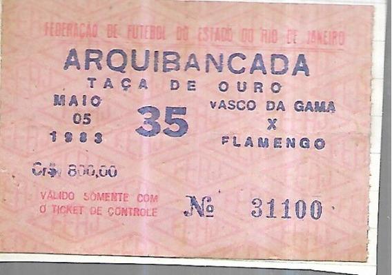 Antiguidade Ingresso Vasco 1 X 2 Flamengo Taça De Ouro