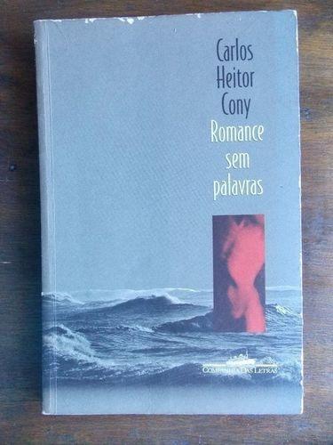Livro Romance Sem Palavrass Carlos Heitor Cony