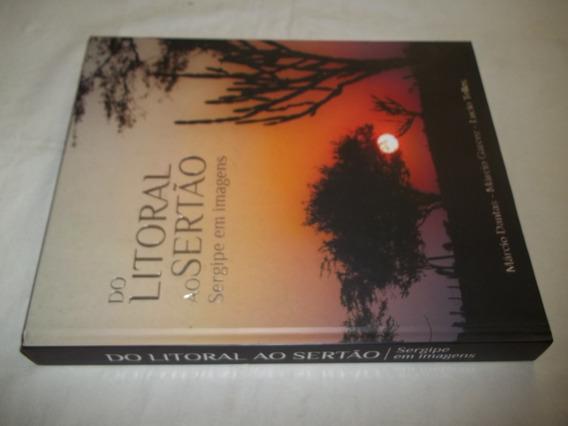 Livro Livro Do Litoral Ao Sertão Marcio Dantas