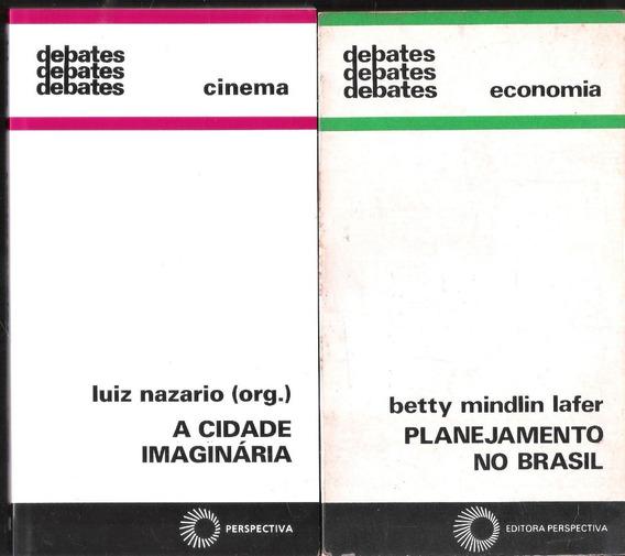 Debates - Planejamento No Brasil + A Cidade Imaginária