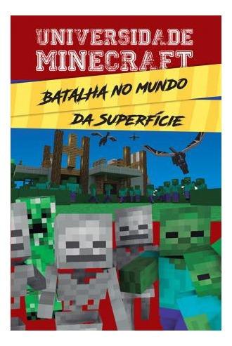 Livro Universidade Minecraft Batalha Mundo Ciranda Cultural
