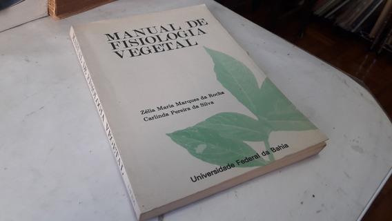 (1047) Manual De Fisiologia Vegetal Zelia Maria Marques Roch